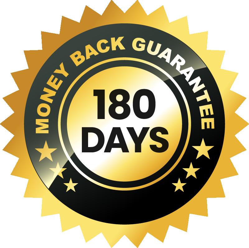 180 Days Money Back Guarantee